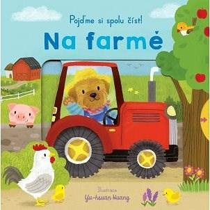 Na farmě Pojďme si spolu číst! -