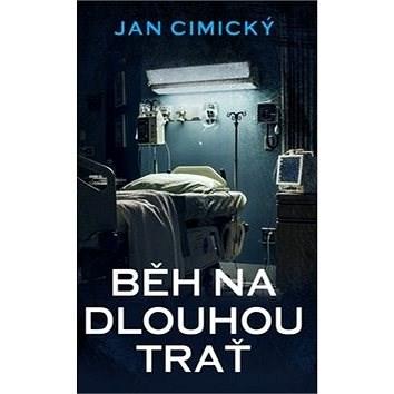 Běh na dlouhou trať - Jan Cimický