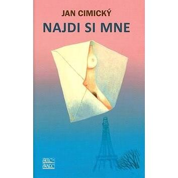 Najdi si mne - Jan Cimický