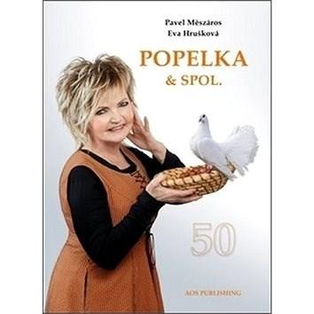 Popelka & spol. - Pavel Meszáros