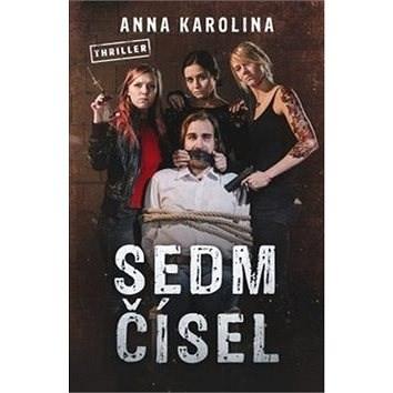 Sedm čísel - Anna Karolina