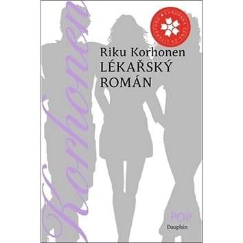 Lékařský román - Riku Korhonen