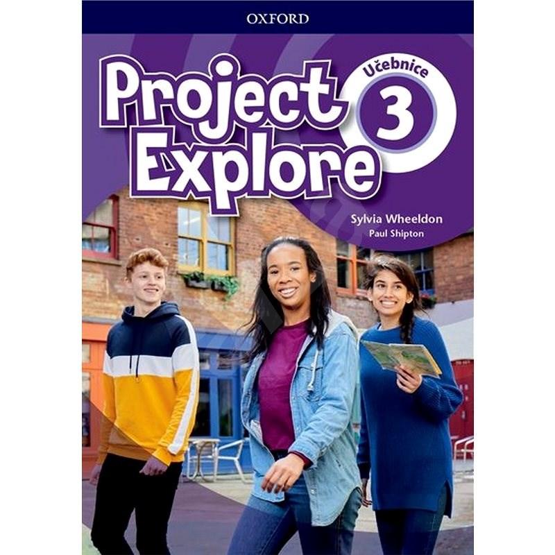 Project Explore 3 Student's book CZ -