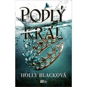 Podlý král - Holly Blacková