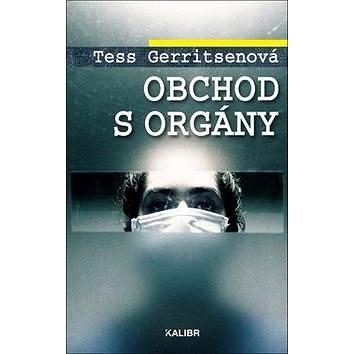 Obchod s orgány - Tess Gerritsenová