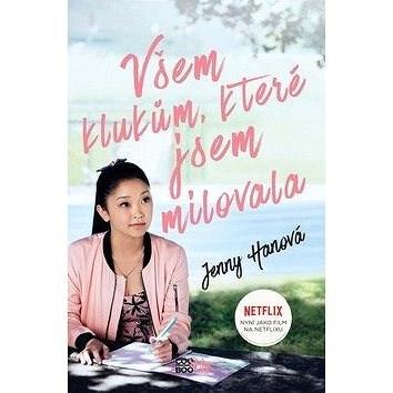 Všem klukům, které jsem milovala - Jenny Hanová