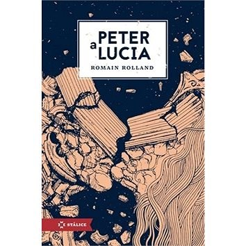 Peter a Lucia - Romain Rolland