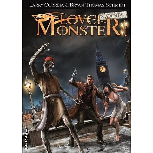 Lovci monster Z archivu - Larry Correia; Bryan T. Schmidt