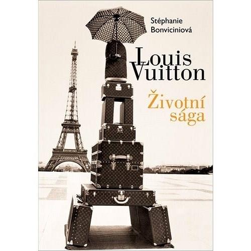 Louis Vuitton Životní sága - Stéphanie Bonvicini