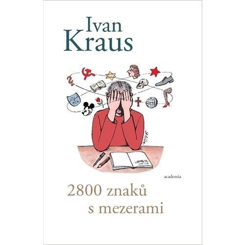 2800 znaků s mezerami - Ivan Kraus
