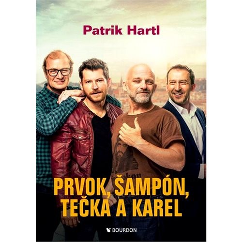 Prvok, Šampón, Tečka a Karel: filmová obálka - Patrik Hartl