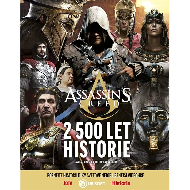 Assassin's Creed: 2 500 let historie -