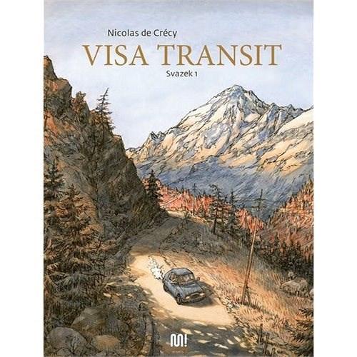 Visa transit: Svazek 1 - Nicolas deCrécy