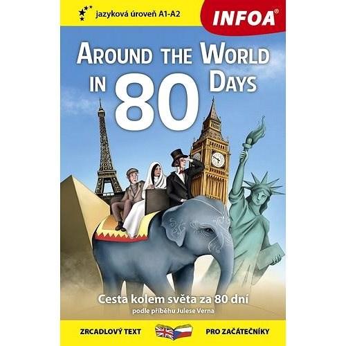 Around The World in 80 Days/Cesta kolem světa za 80 dní: zrcadlový text pro začátečníky -