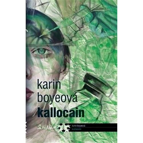 Kallocain - Karin Boye; Ivo Železný