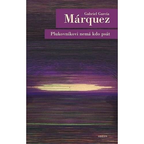 Plukovníkovi nemá kdo psát - Gabriel García Márquez