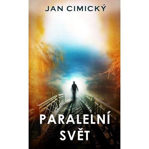 Paralelní svět - Jan Cimický