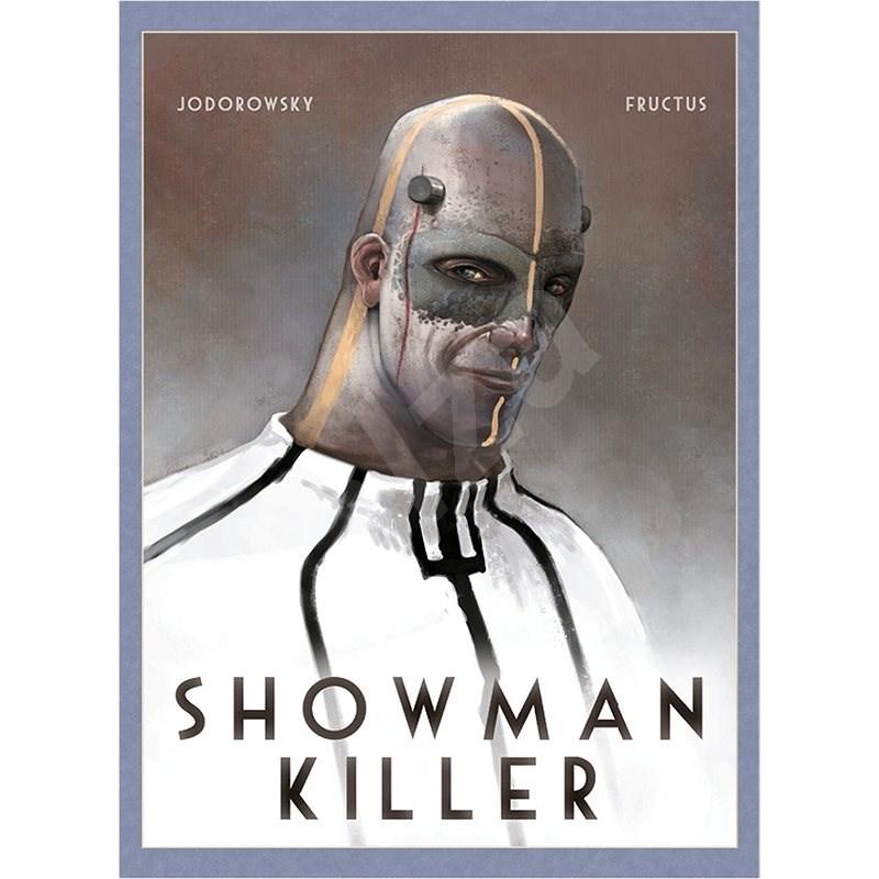 Showman Killer - Alejandro Jodorowsky