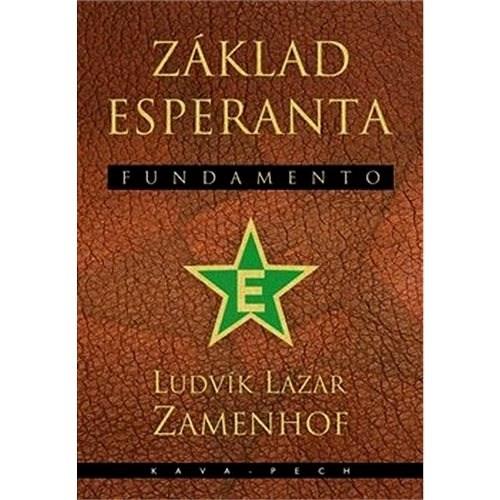 Základ esperanta Fundamento - Ludvík Lazar Zamenhof