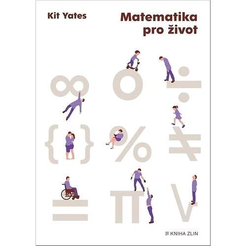 Matematika pro život - Kit Yates