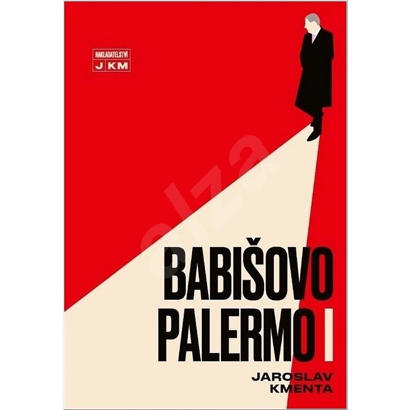 Babišovo Palermo I - Jaroslav Kmenta