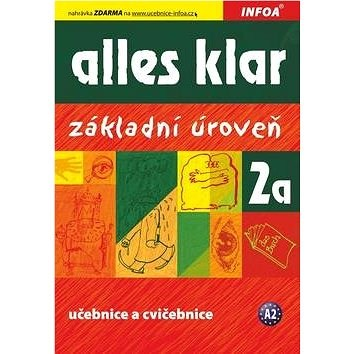Alles klar 2a Učebnice s cvičeními: Základní úroveň - Krystyna Luniewska