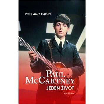 Paul McCartney: Jeden život - Peter Ames Carlin
