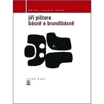 Básně a Brundibásně: Svazek 8 - Jiří Pištora