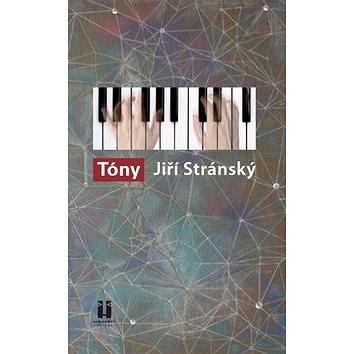 Tóny - Jiří Stránský