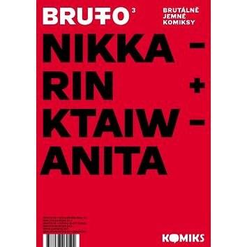 Brutto 3 Brutálně jemné komiksy - Nikkarin