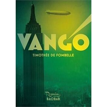 Vango - Timothée de Fombelle