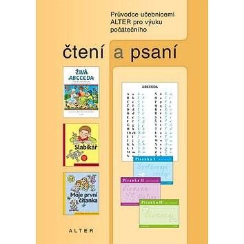 Průvodce učebnicemi Alter pro výuku počátečního čtení a psaní - Radka Wildová; Hana Staudková