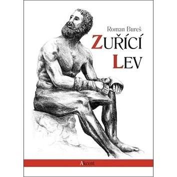 Zuřící lev - Roman Bureš