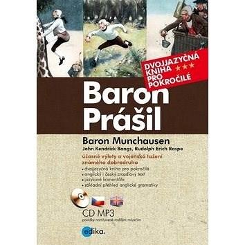 Baron Prášil Baron Munchauzen: Dvojjazyčná kniha pro pokročilé -