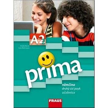 Prima A2/díl 2 Němčina jako druhý cizí jazyk učebnice - Friederike Jin; Lutz Rohrmann; Grammatiki Rizou