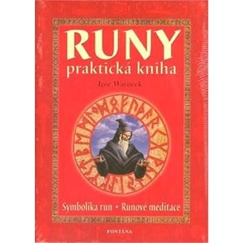 Runy praktická kniha: Symbolika run, runové meditace - Igor Warneck