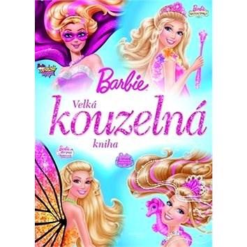 Barbie Velká kouzelná kniha -