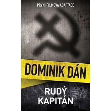 Rudý kapitán: První filmová adaptace - Dominik Dán