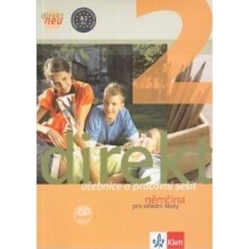 Balíček 5 ks Direkt NEU 2 Němčina pro SŠ: Učebnice+ pracovní sešit, 2CD,cvičebnice německé gramatiky -