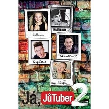 Já, JůTuber 2 - Tomáš Chvála;  JůTubeři