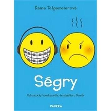 Ségry - Raina Telgemeier