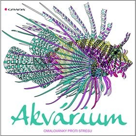 Akvárium: omalovánky proti stresu - Richard Merritt; Claire Scullyová