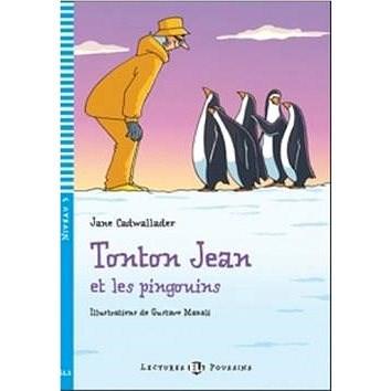 Tonton Jean et les pingouins - Jane Cadwallader