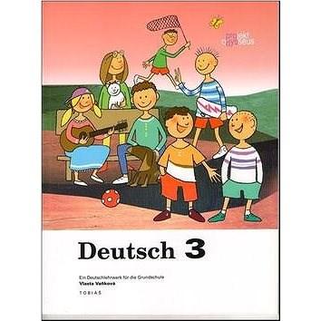 Deutsch 3: učebnice - Vlasta Vaňková