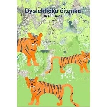 Dyslektická čítanka pro 6. - 7. ročník -