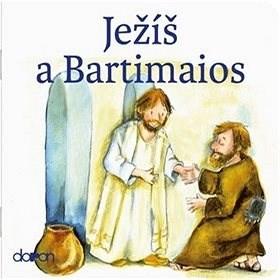 Ježíš a Bartimaios -