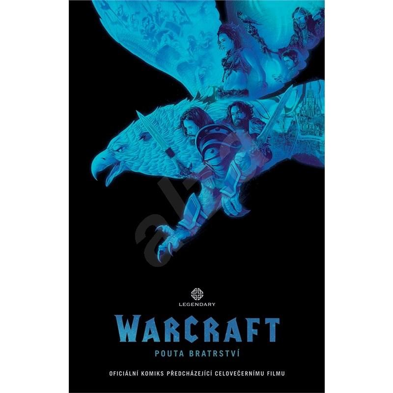 WarCraft Pouta bratrství -