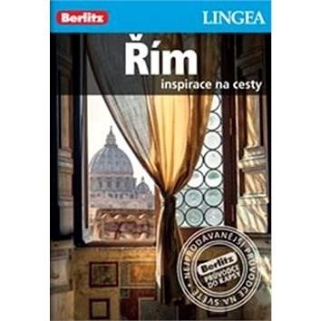 Řím: Inspirace na cesty -