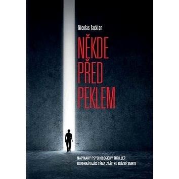 Někde před peklem - Nicolas Tackian