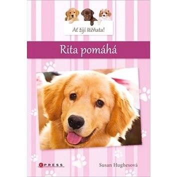 Ať žijí štěňata Rita pomáhá - Susan Hughesová